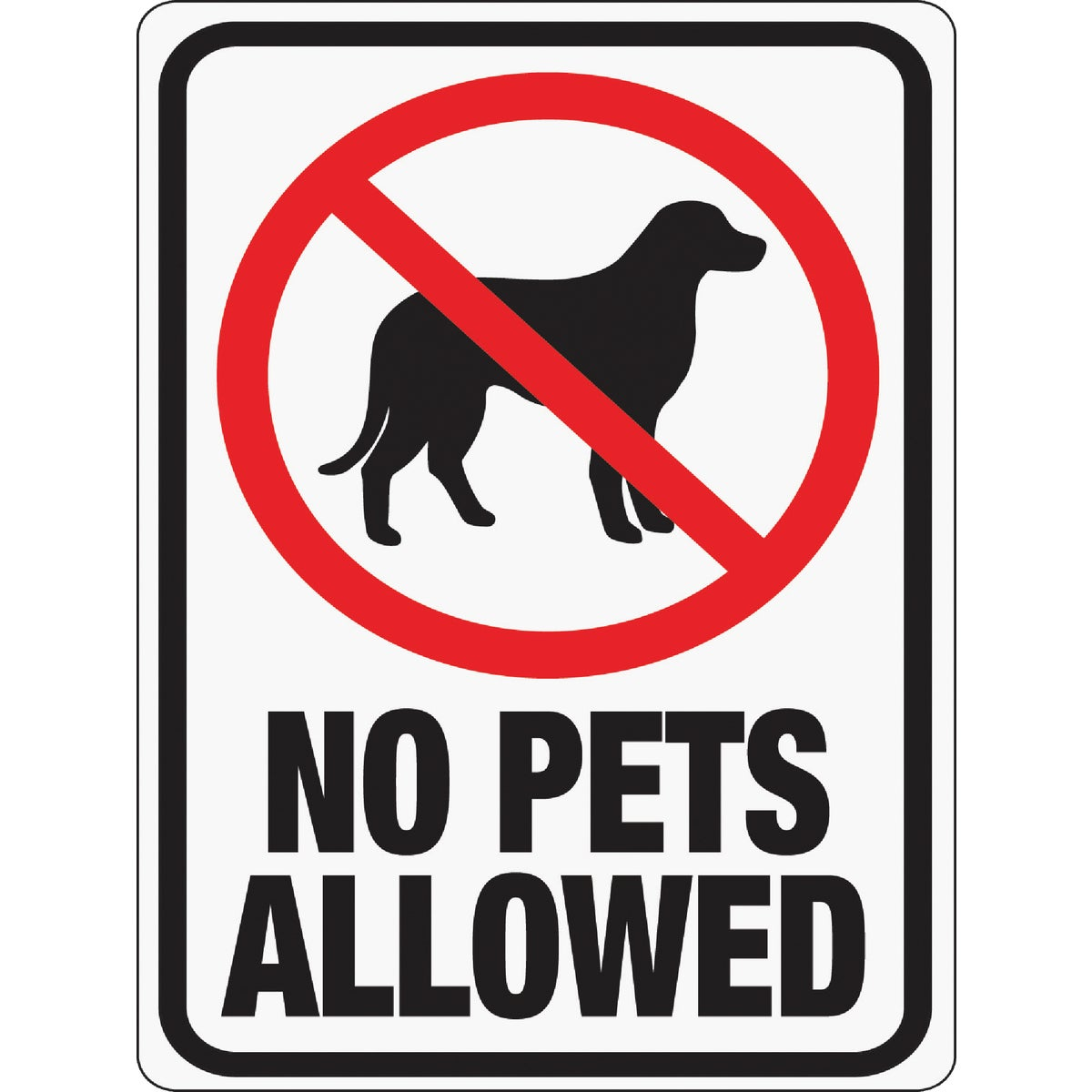 NO PETS ALLOWED SIGN - 20616 by Hy Ko Prods Co