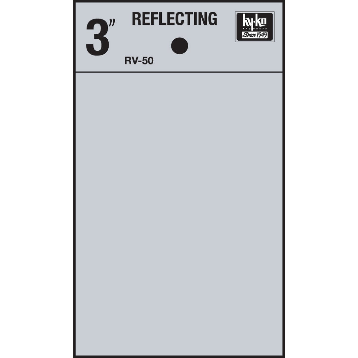 "3"" REFLECT BLANK - RV-50/BL by Hy Ko Prods Co"