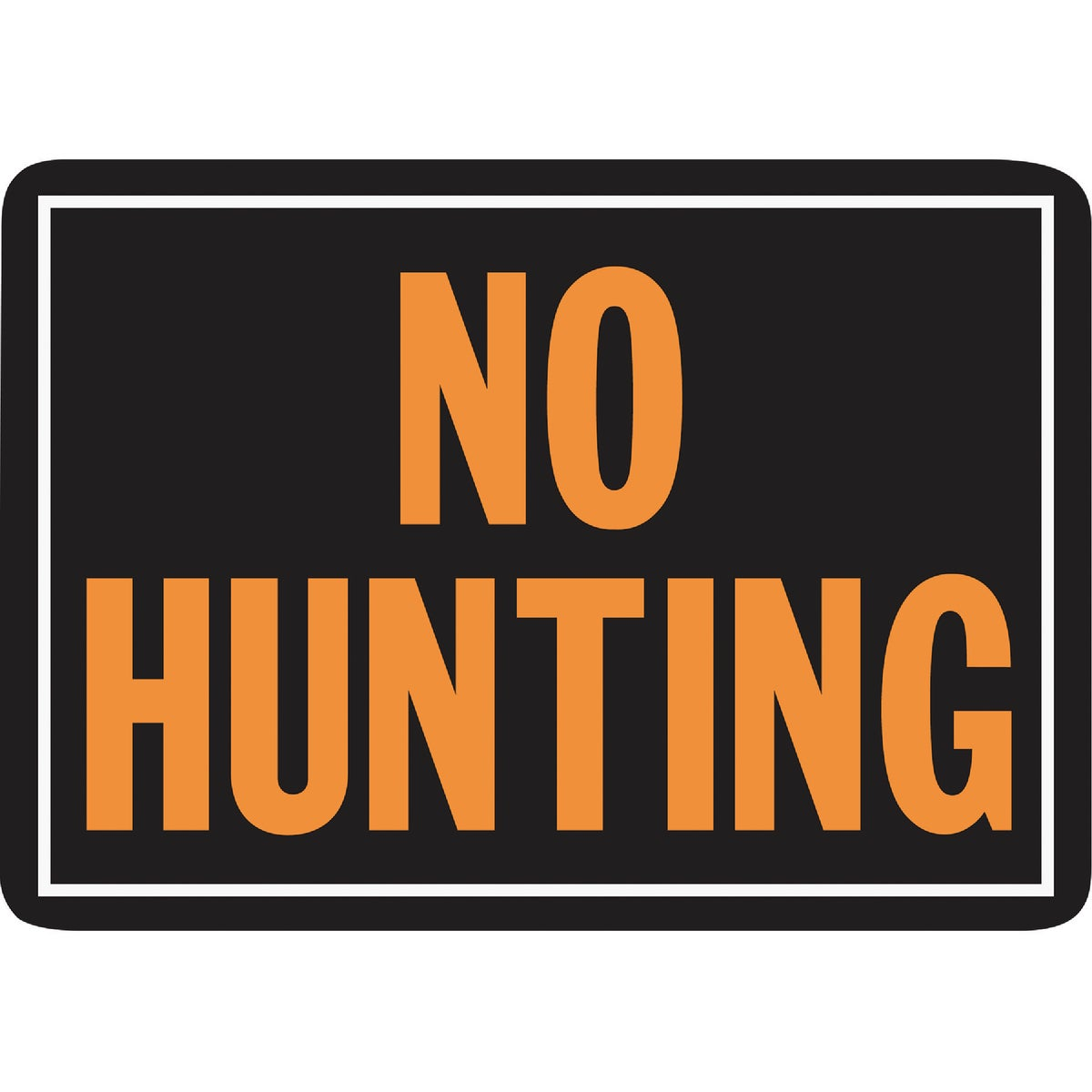 10X14 NO HUNTING SIGN