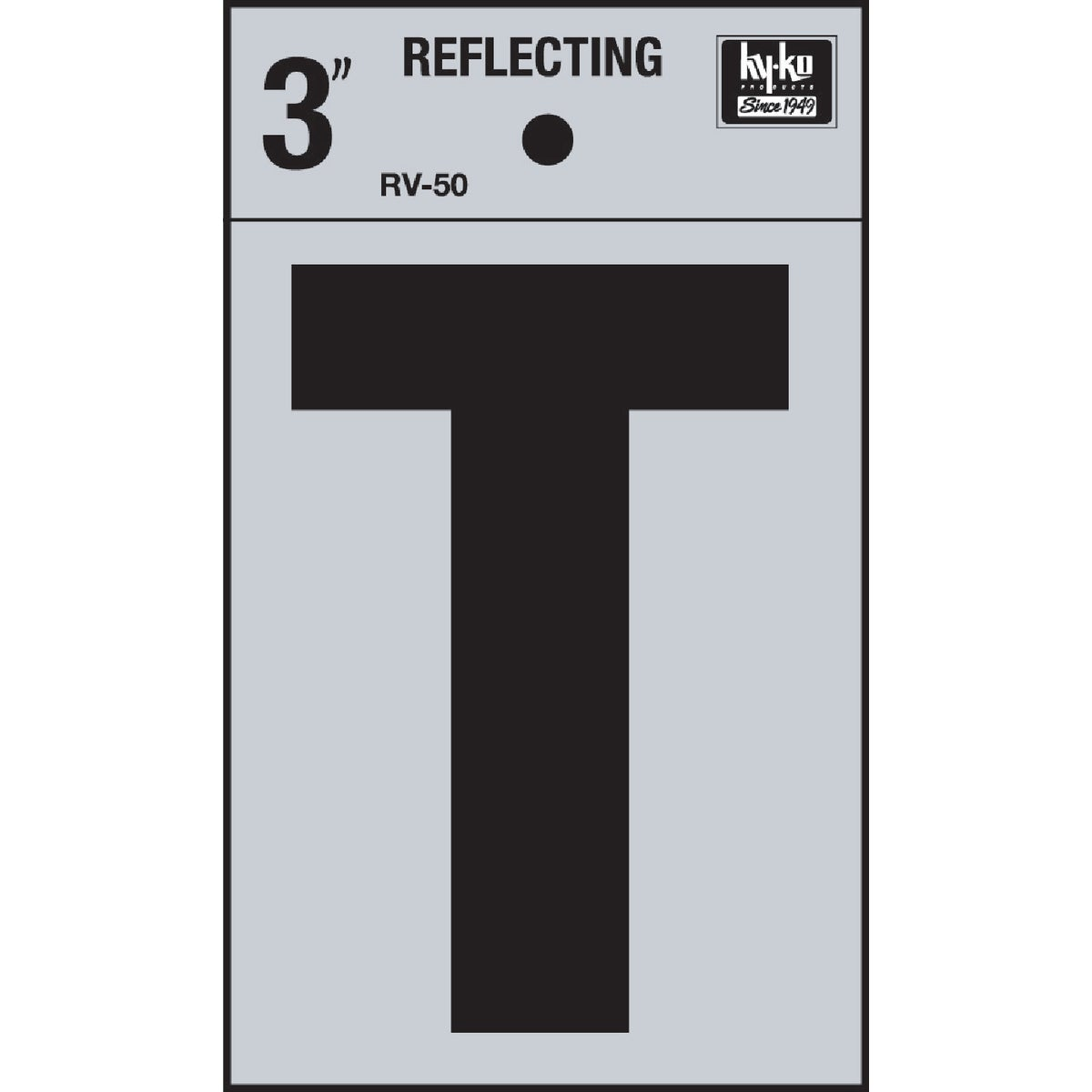 "3"" REFLECT LETTER T - RV-50T by Hy Ko Prods Co"