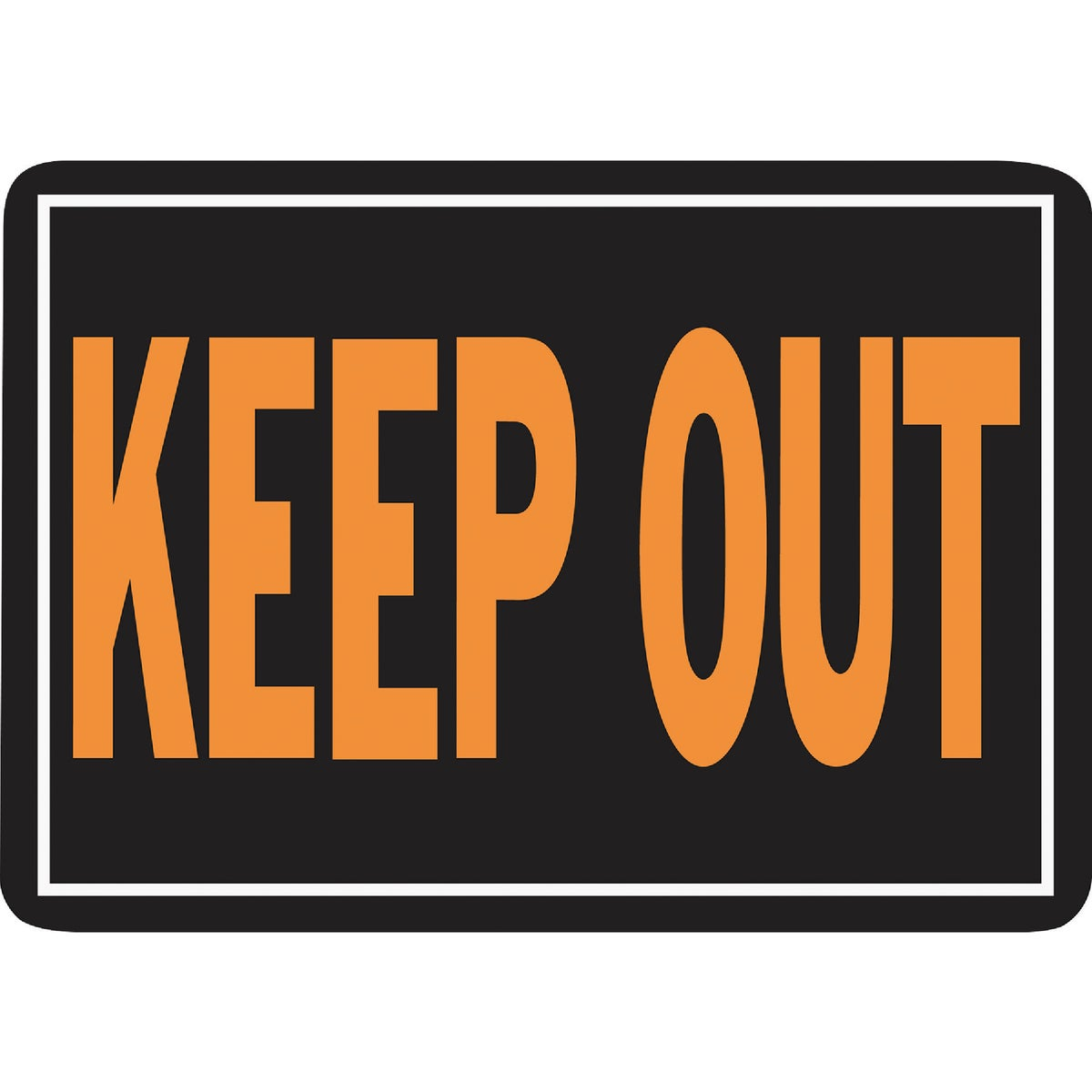 10X14 KEEP OUT SIGN