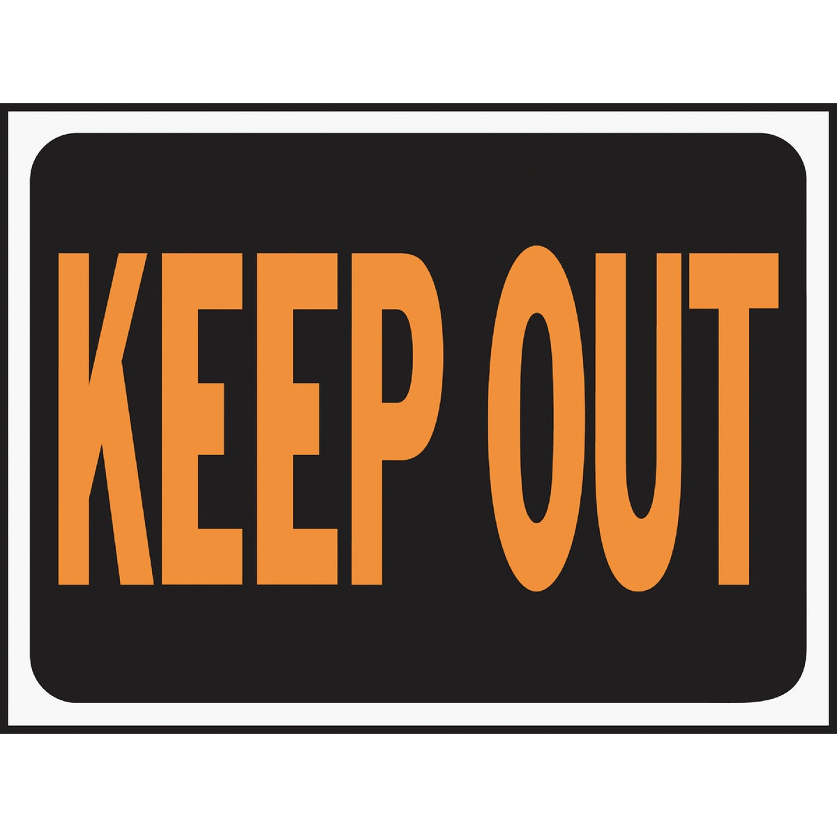 9X12 KEEP OUT SIGN
