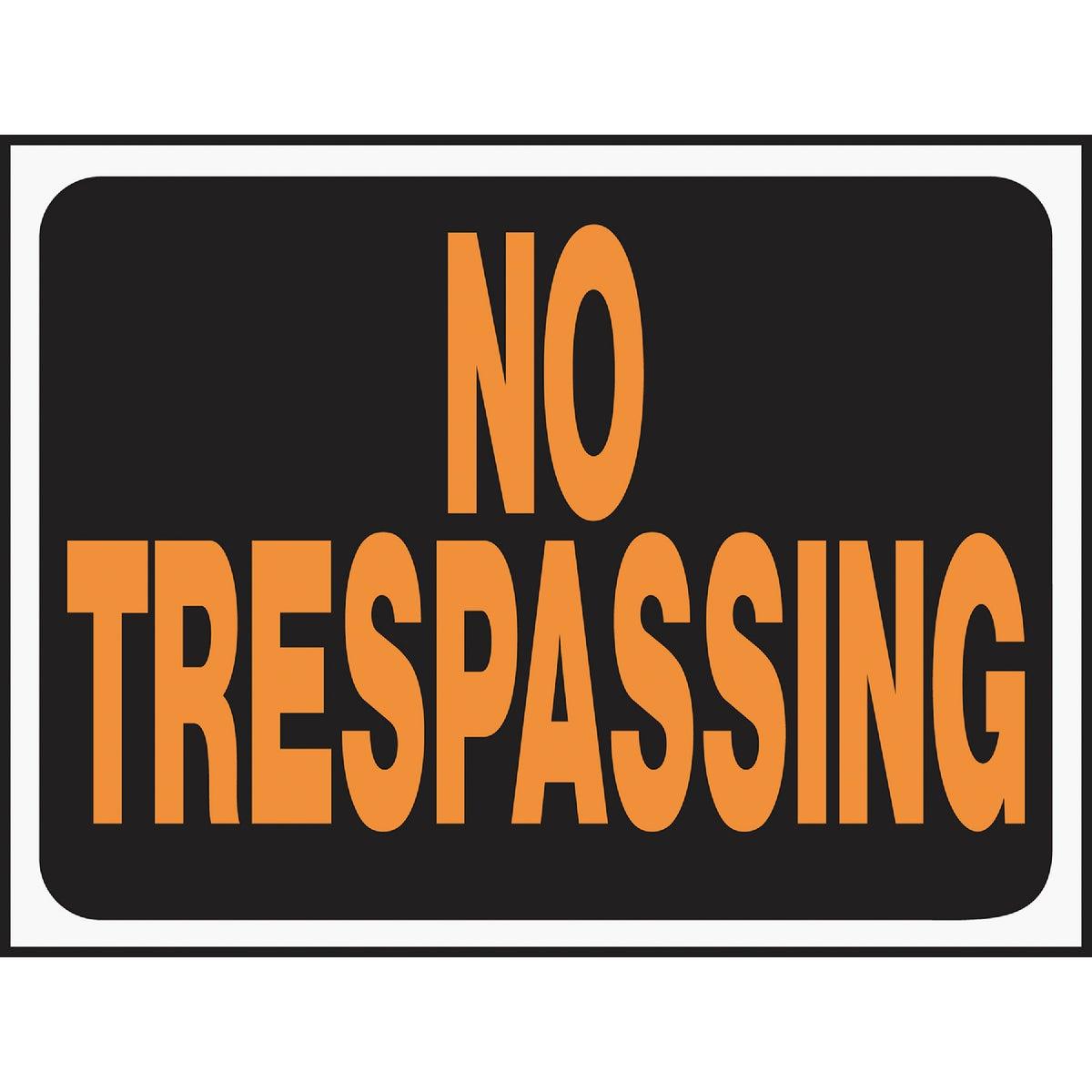 Hy-Ko # 3011 No Hunting/No Trespassing Sign, Plastic ~ 9