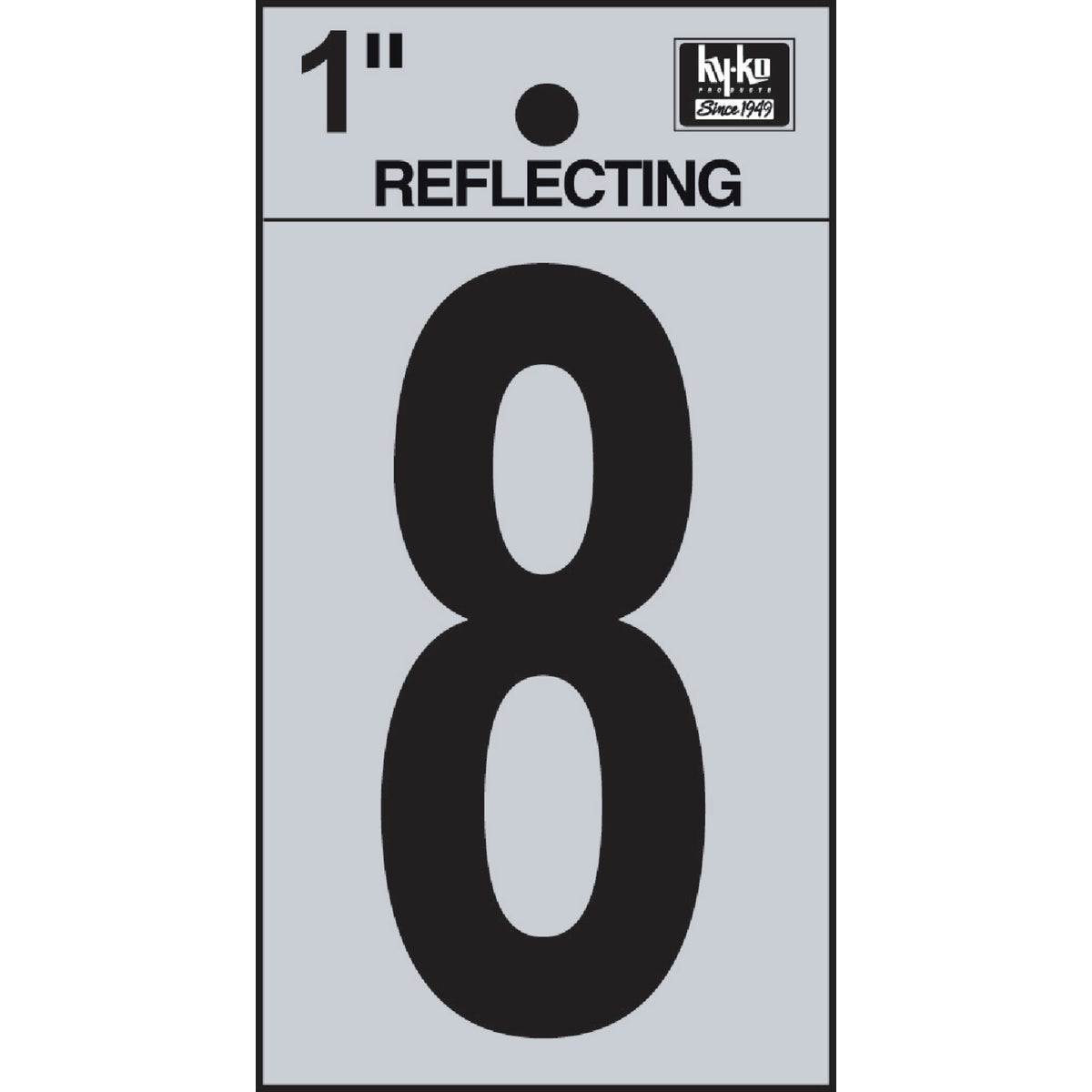 "1"" REFLECT NUMBER 8 - RV15-8 by Hy Ko Prods Co"