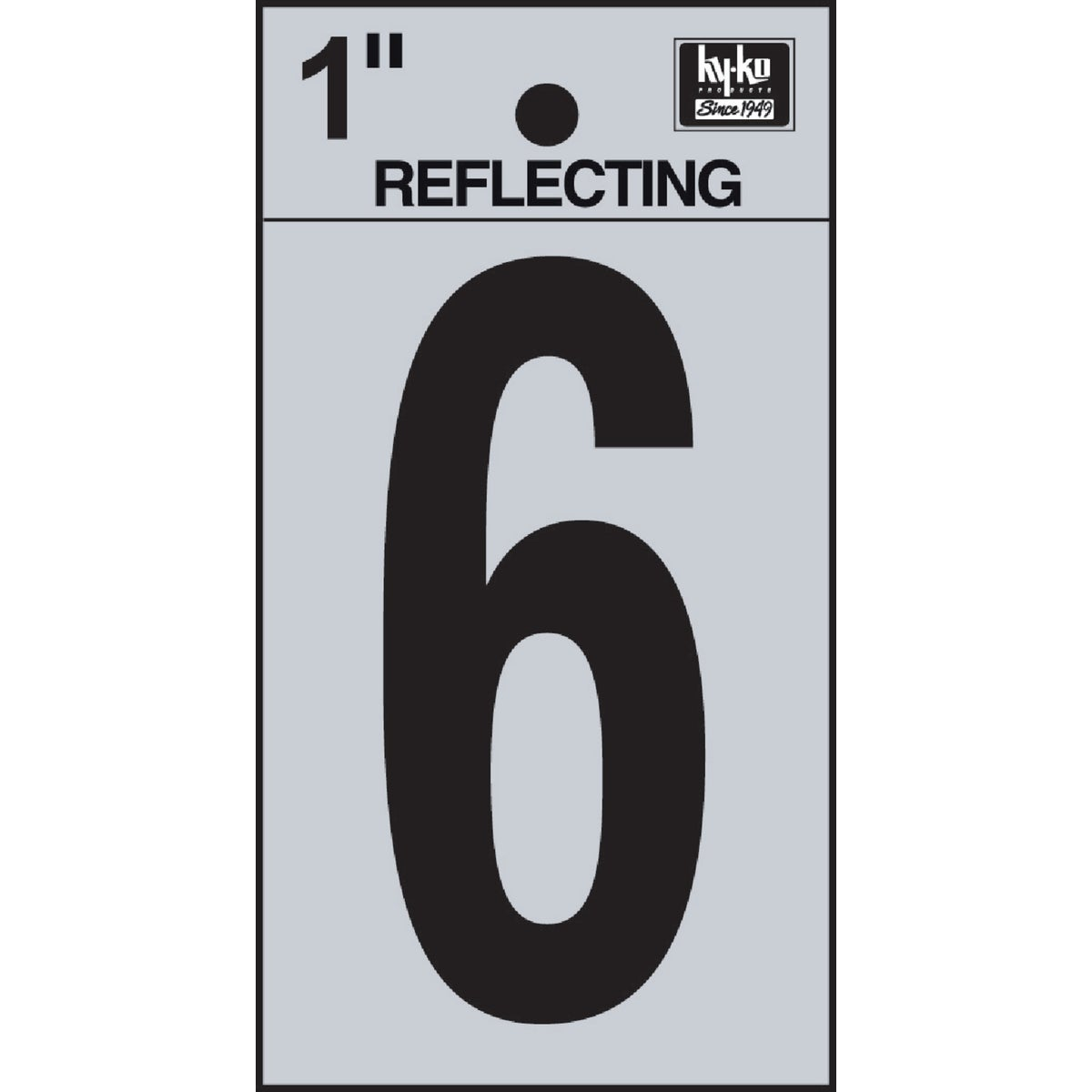 "1"" REFLECT NUMBER 6 - RV15-6 by Hy Ko Prods Co"