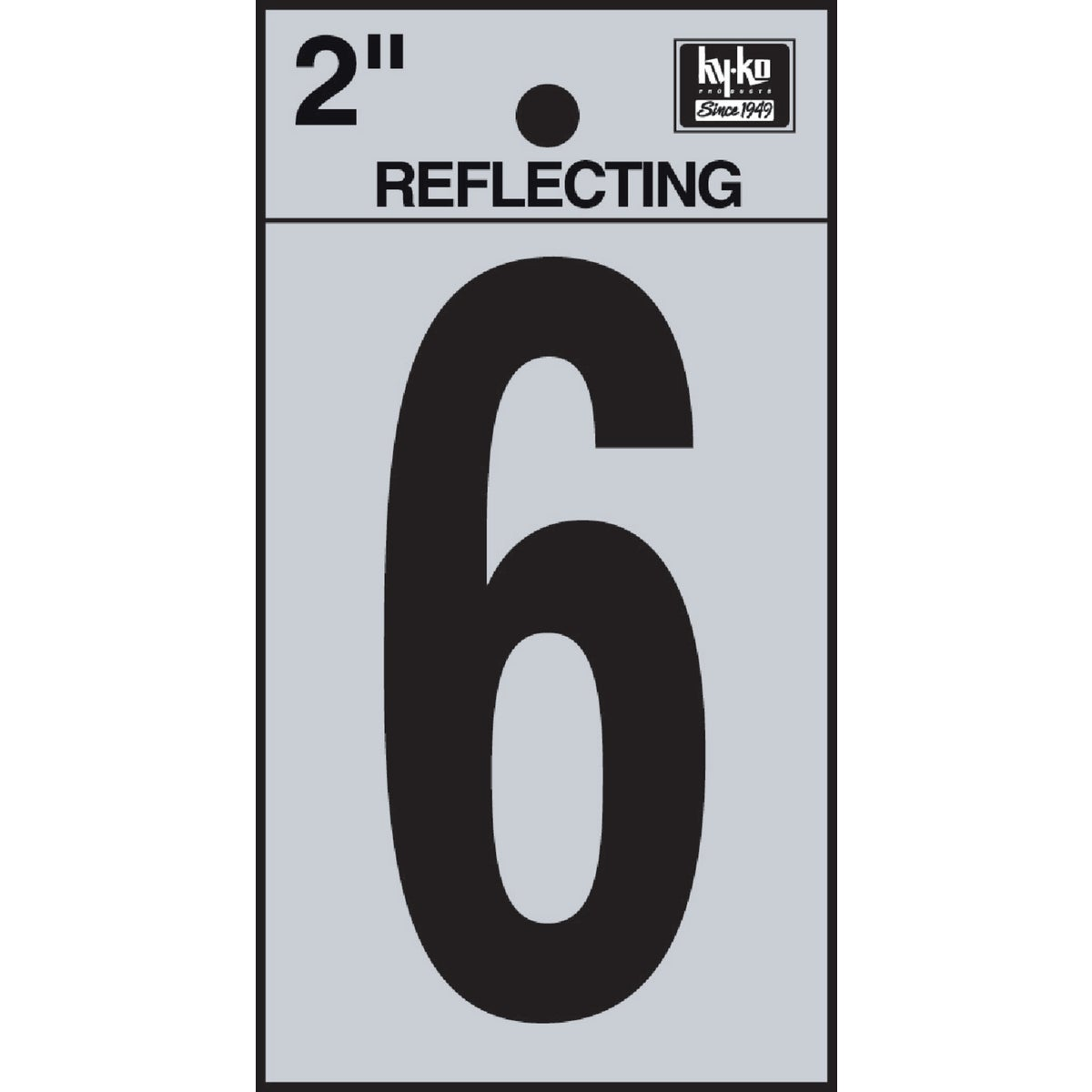 "2"" REFLECT NUMBER 6 - RV-25/6 by Hy Ko Prods Co"