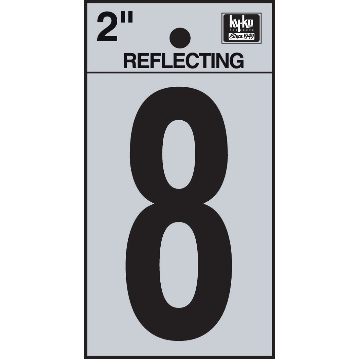 "2"" REFLECT NUMBER 8 - RV-25/8 by Hy Ko Prods Co"