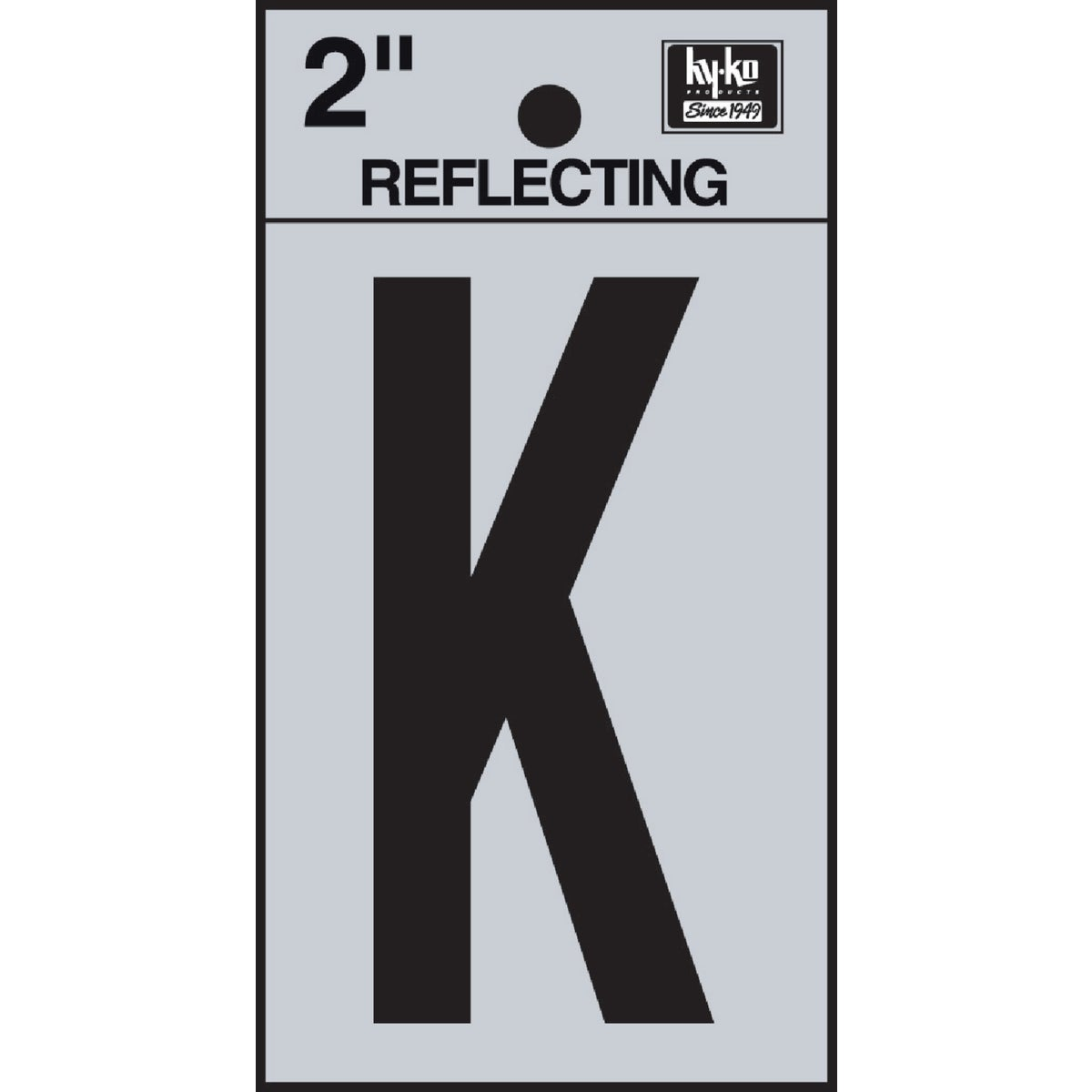 "2"" REFLECT LETTER K - RV-25/K by Hy Ko Prods Co"