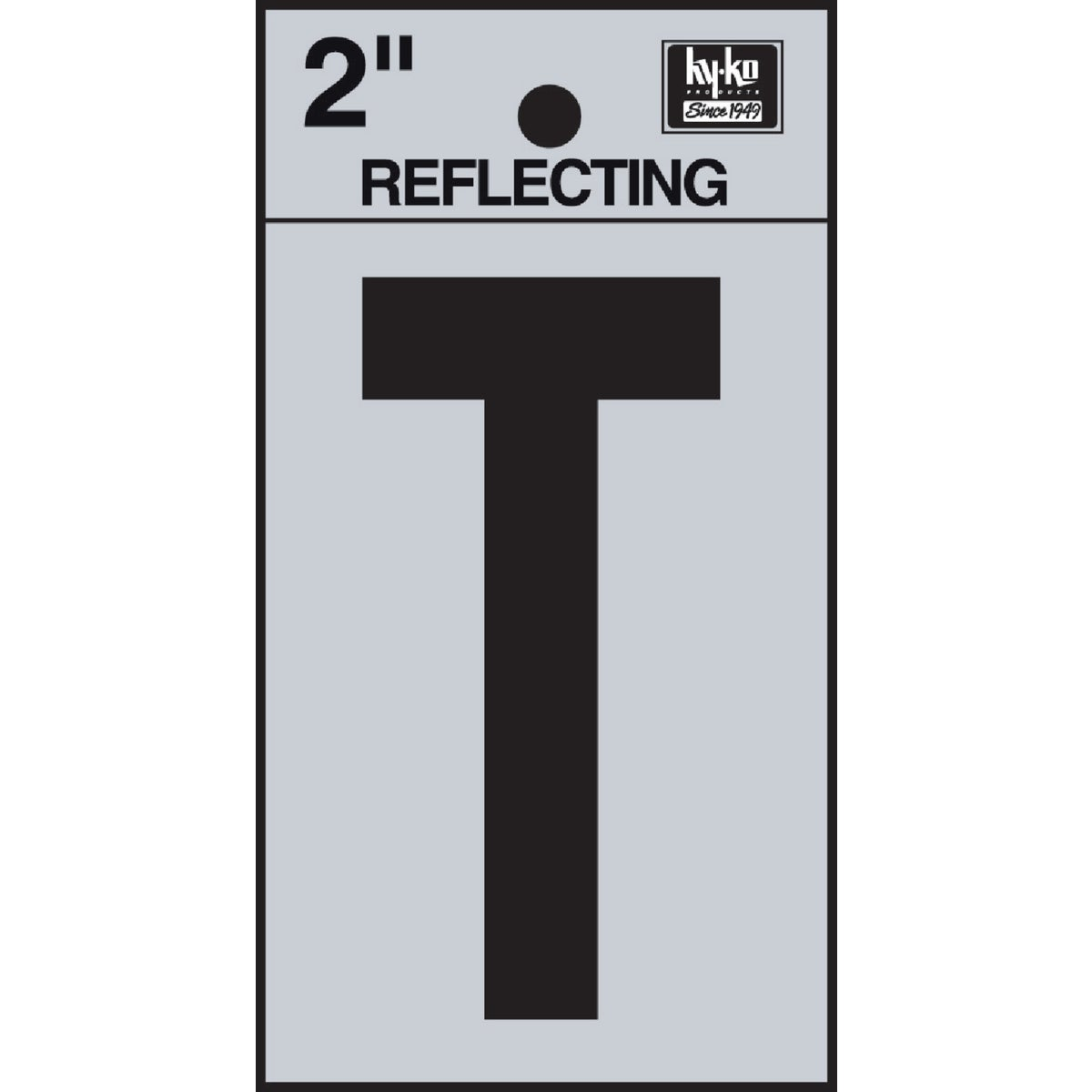 "2"" REFLECT LETTER T - RV-25/T by Hy Ko Prods Co"