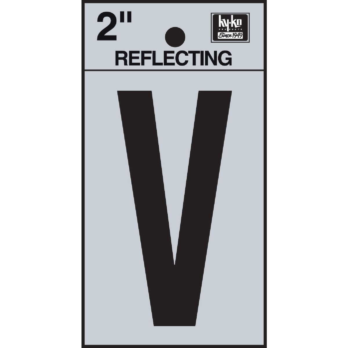 "2"" REFLECT LETTER V - RV-25/V by Hy Ko Prods Co"