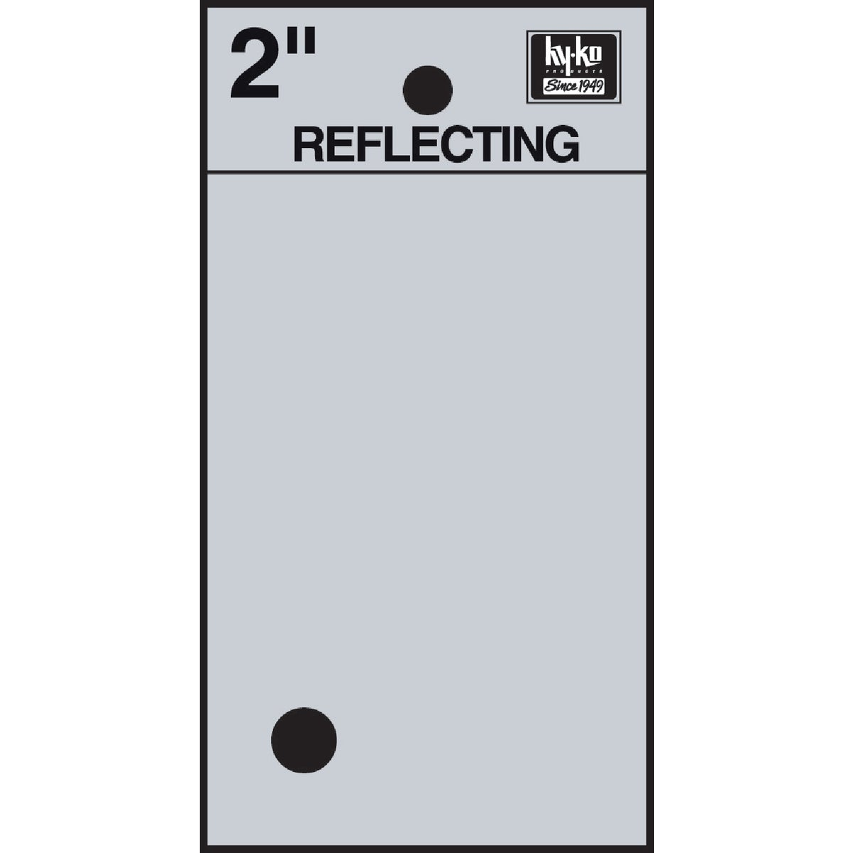 "2"" REFLECT PERIOD - RV-25/. by Hy Ko Prods Co"