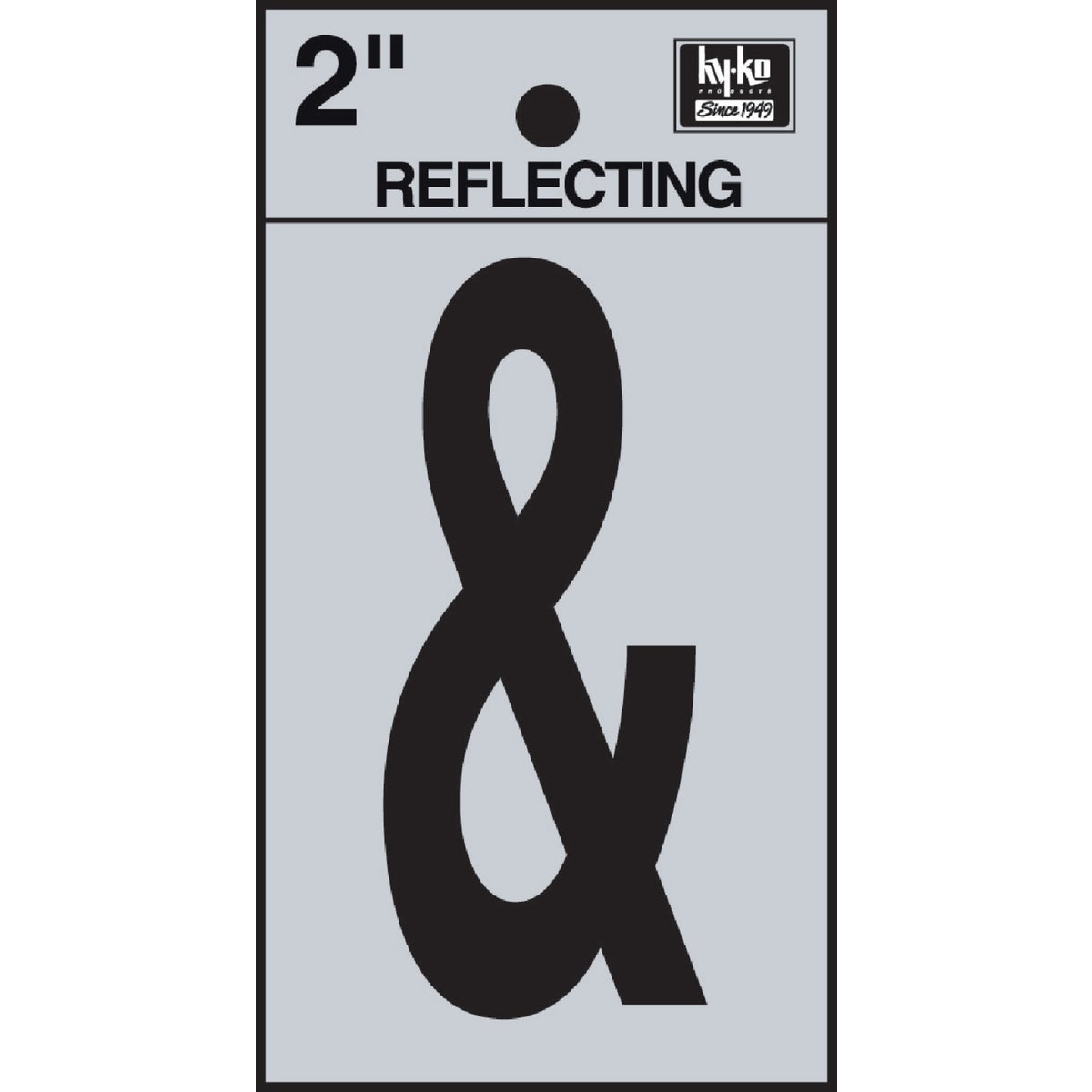 "2"" REFLECT AMPERSAND - RV-25/& by Hy Ko Prods Co"