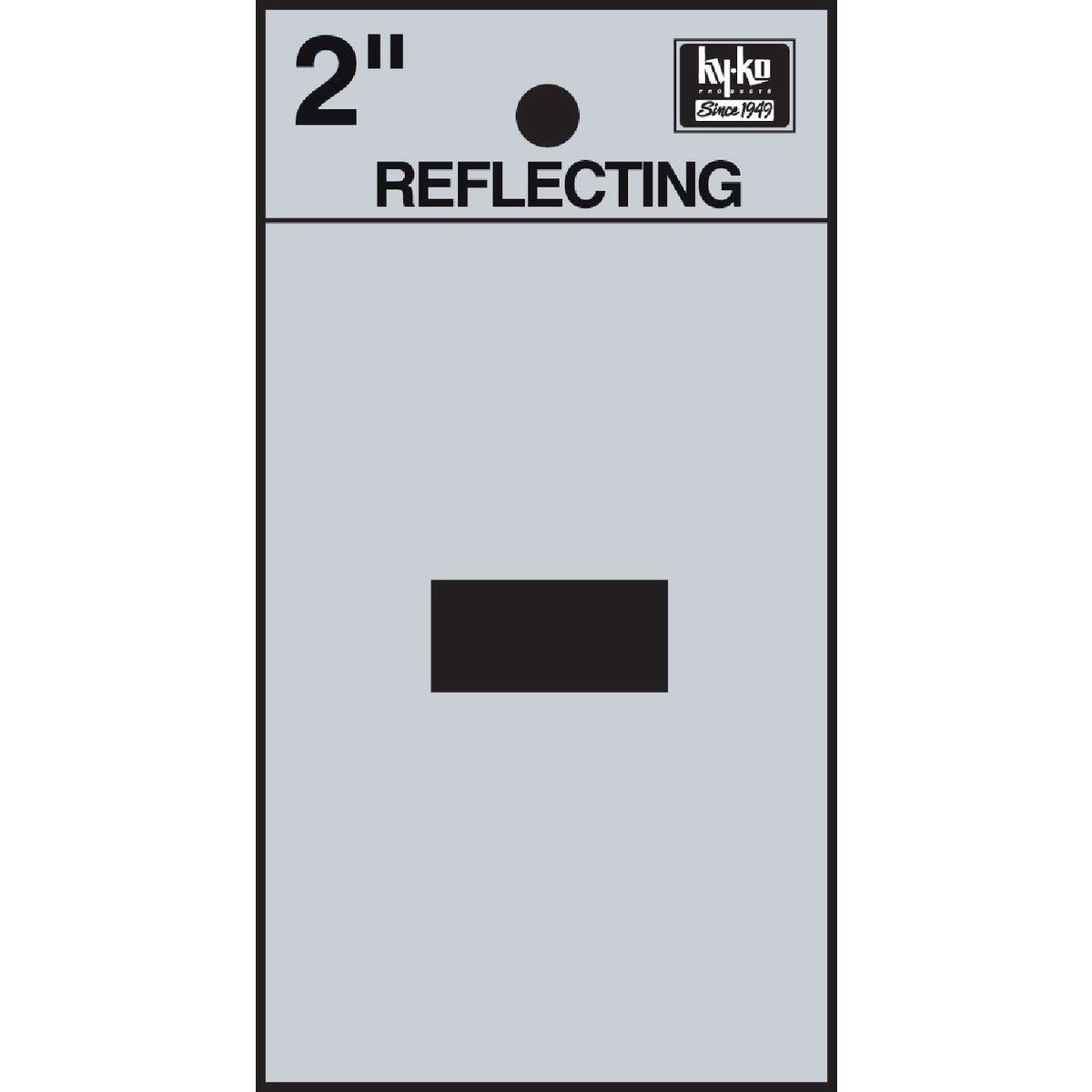 "2"" REFLECT HYPHEN - RV-25/- by Hy Ko Prods Co"