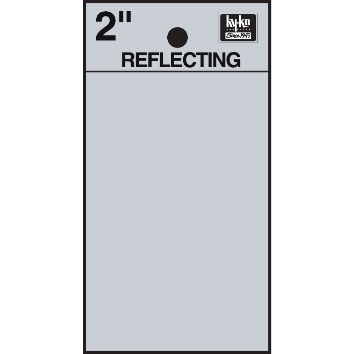 "2"" REFLECT BLANK - RV-25/BLNK by Hy Ko Prods Co"