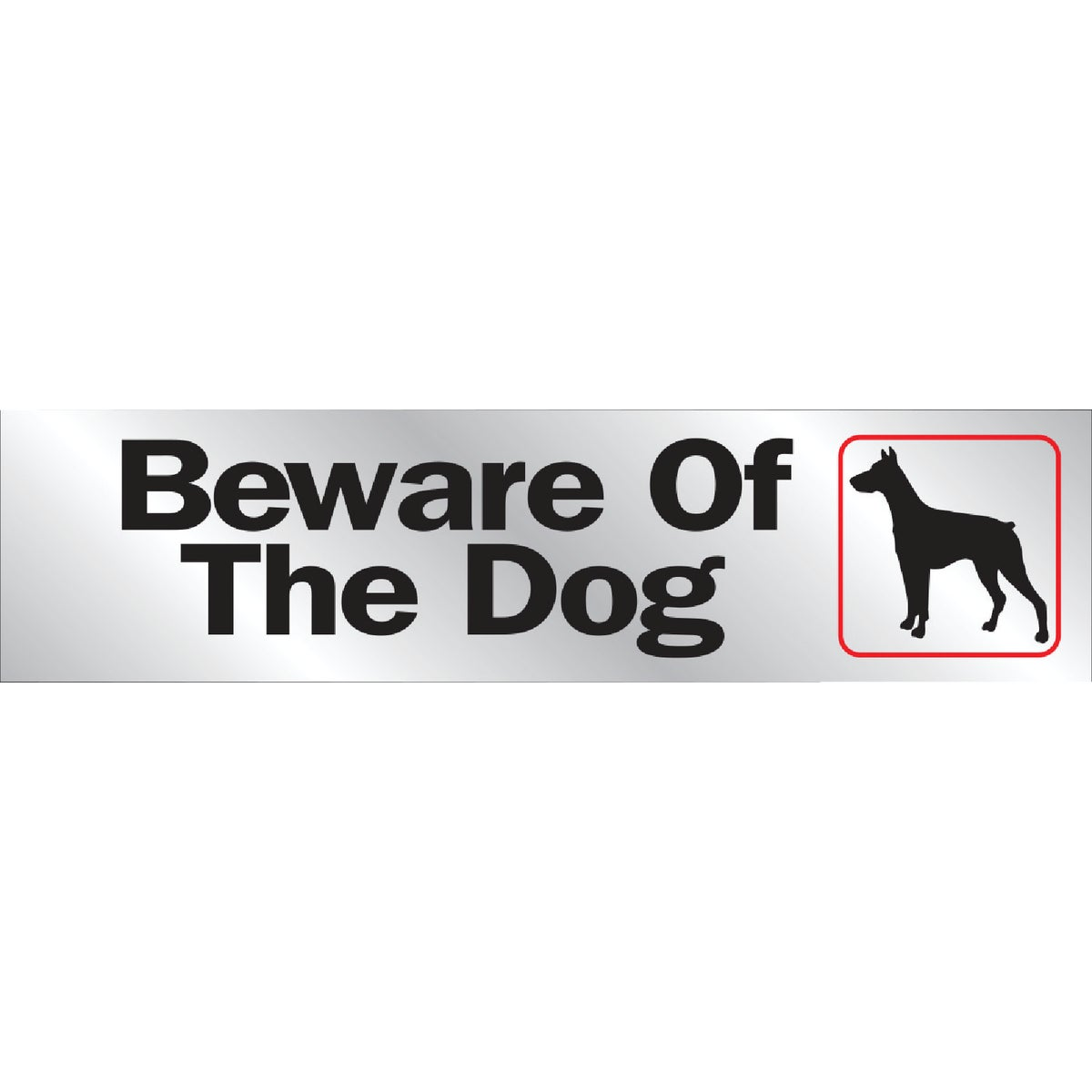 8-1/2X2 BEWARE DOG SIGN