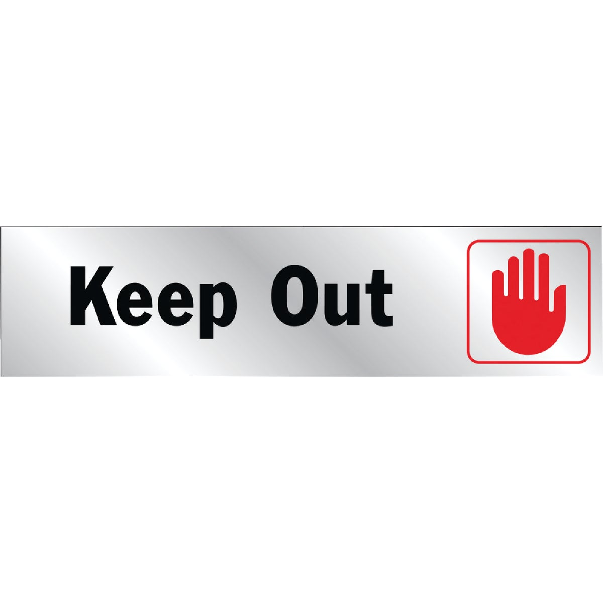 8-1/2X2 KEEP OUT SIGN