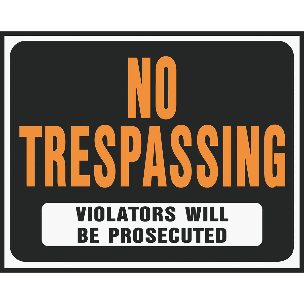 15X19 NO TRESPASS SIGN