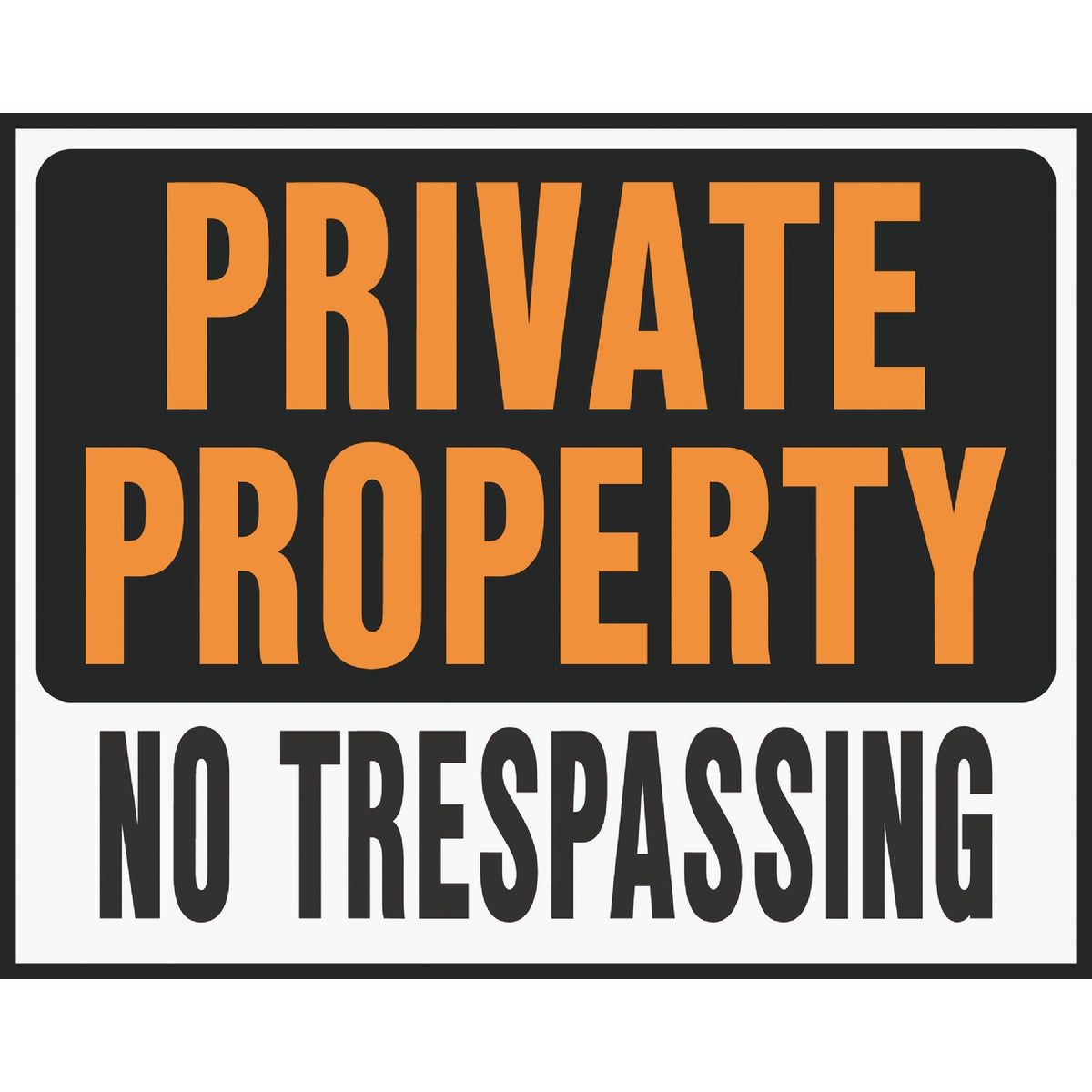 15X19 PRIVATE PROP SIGN