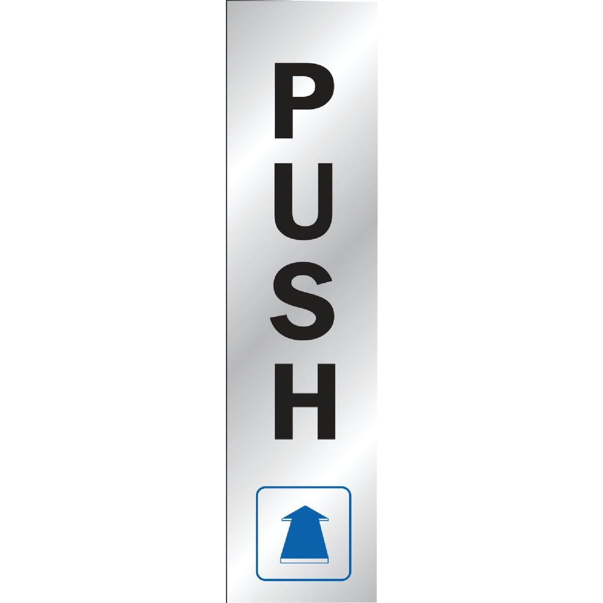 8-1/2X2 PUSH SIGN