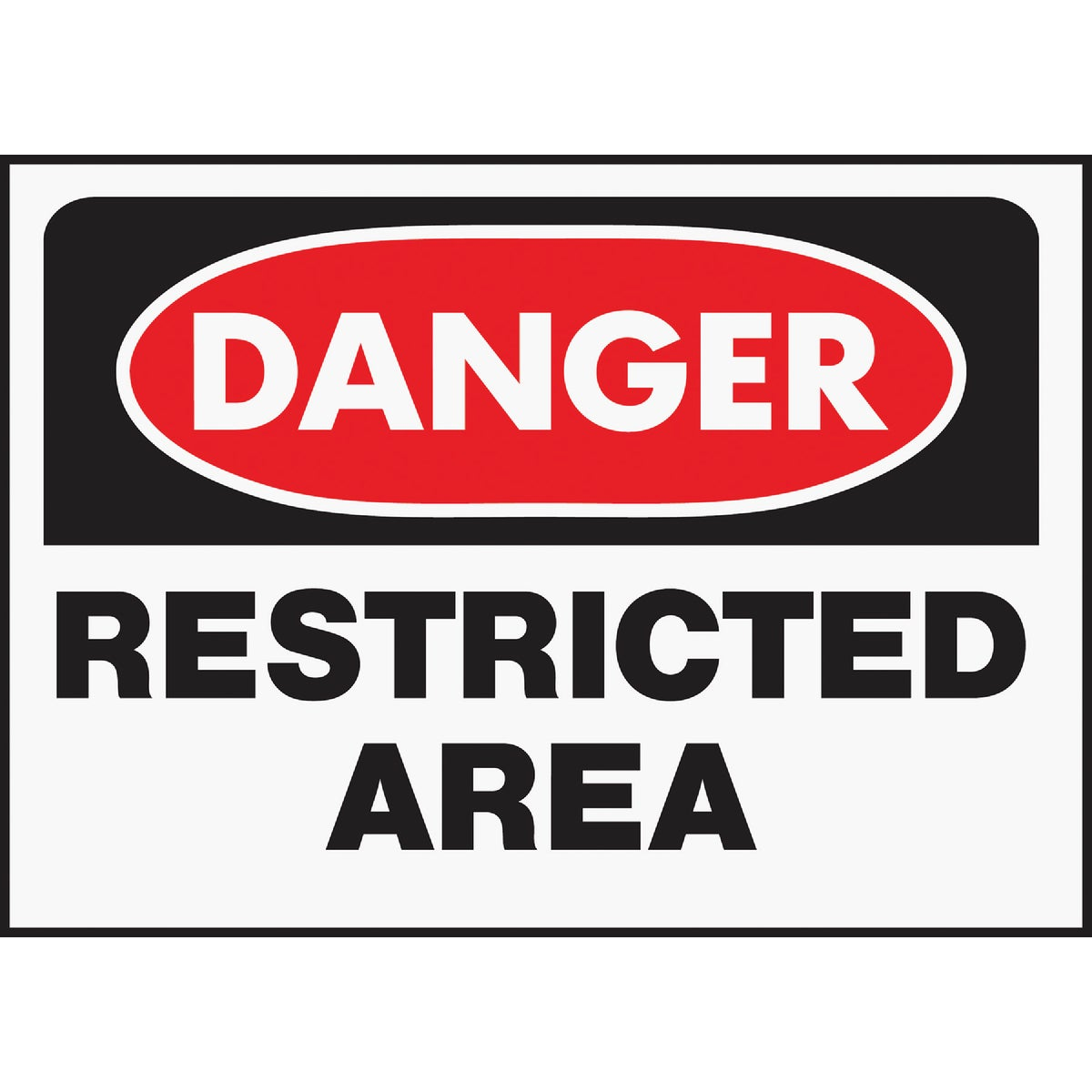 10X14 RESTRCTD AREA SIGN