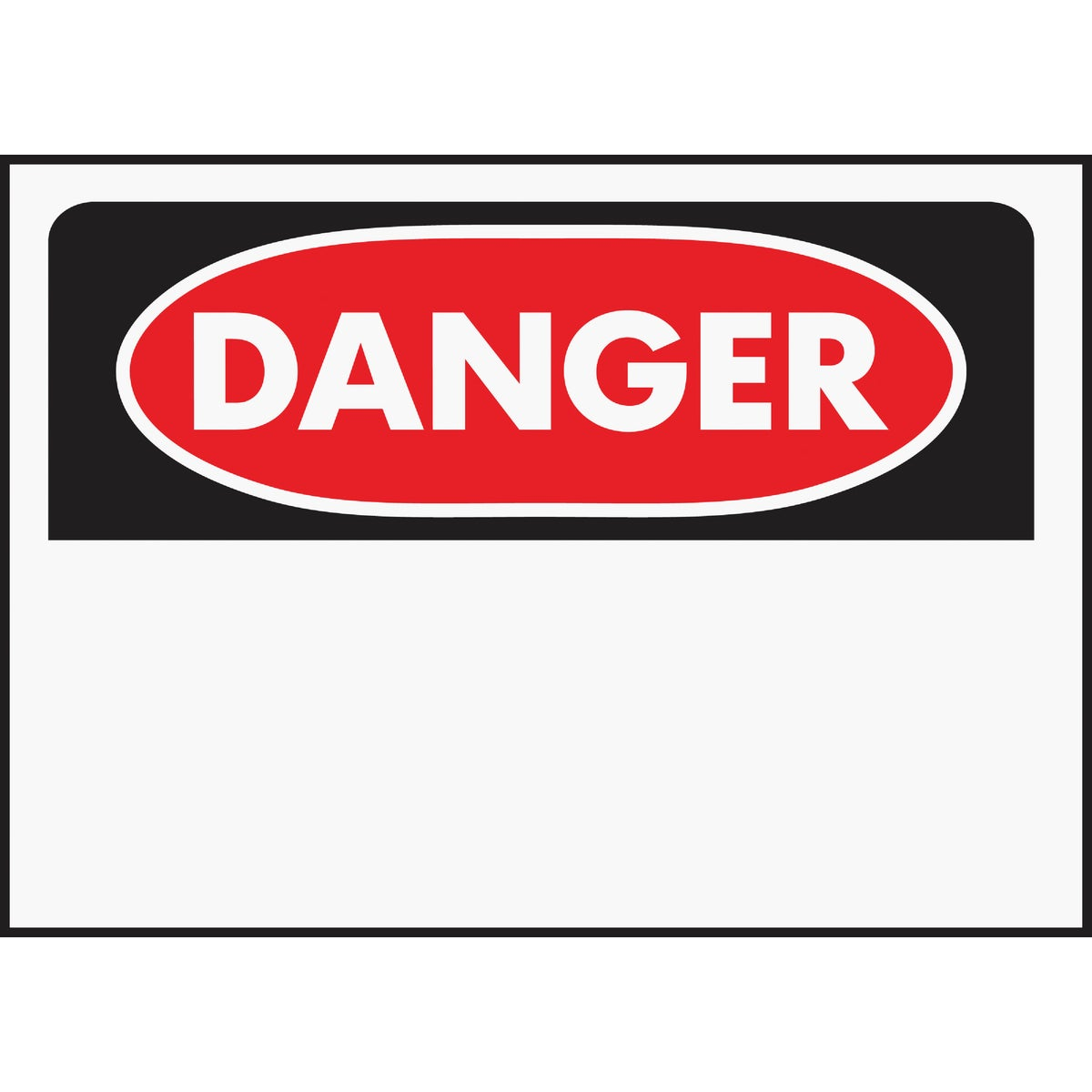10X14 DANGER SIGN