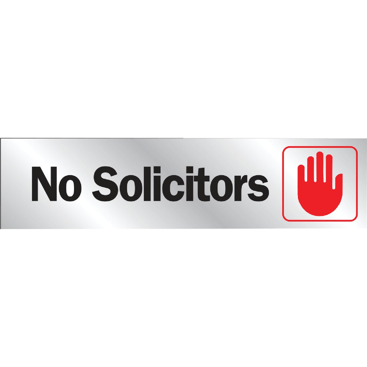 8-1/2X2 NO SOLICTOR SIGN - 427 by Hy Ko Prods Co
