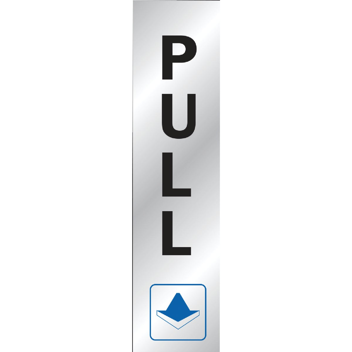 8-1/2X2 PULL SIGN