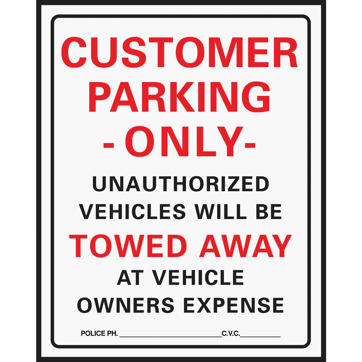 15X19 CUSTOMER PRKG SIGN