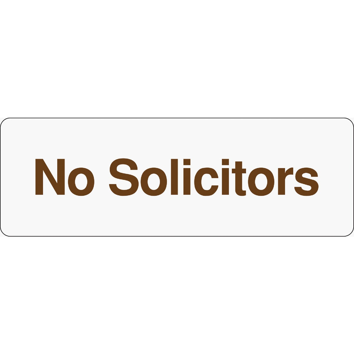 3X9 NO SOLICITORS SIGN - D-0 by Hy Ko Prods Co