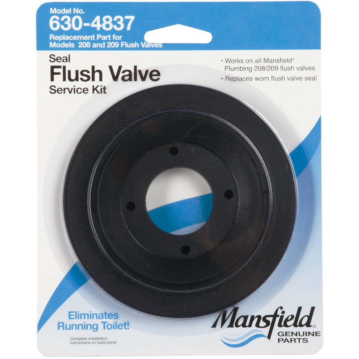 REPLACE FLUSH VALVE SEAL