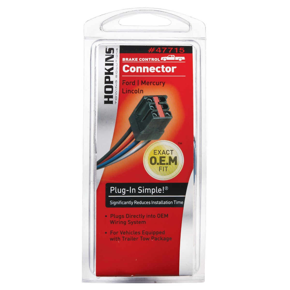 FRD BRAKE CTRL CONNECTOR - 47715 by Hopkins Mfg Corp